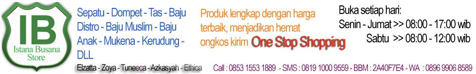 Istana Busana Grosir Distributor Sepatu, Tas, Baju, Kerudung, Mukena, Baju Muslim, Baju Distro