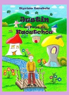 Justin au Pays de Kaoutchou