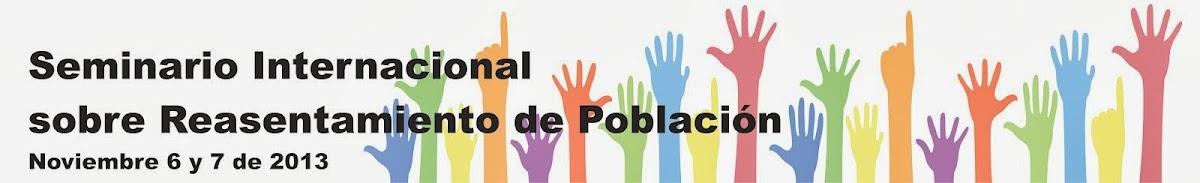 SEMINARIO INTERNACIONAL SOBRE REASENTAMIENTO DE POBLACIÓN
