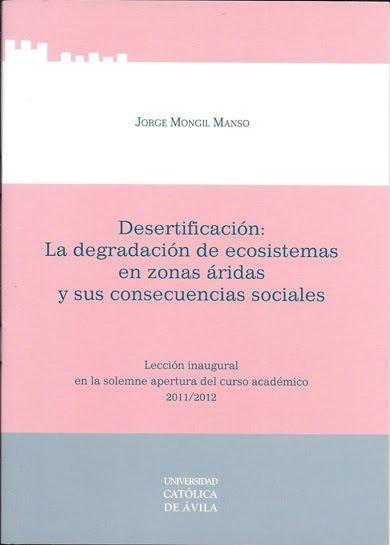 Desertificación: la degradación de ecosistemas en zonas áridas y sus consecuencias sociales