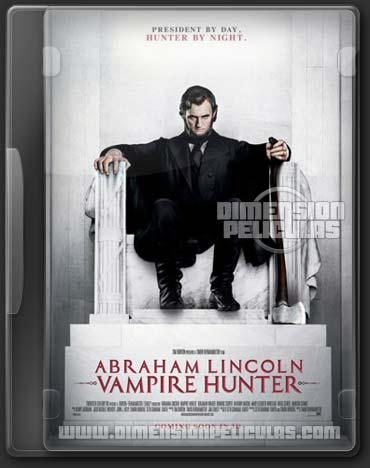 Abraham Lincoln Vampire Hunter (DVDRip Español Latino) (2012)