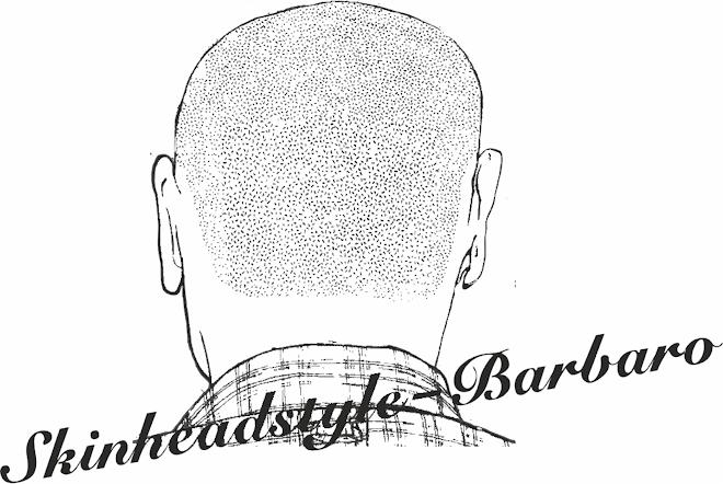 ♦SkinheadStyle-Barbaro♦
