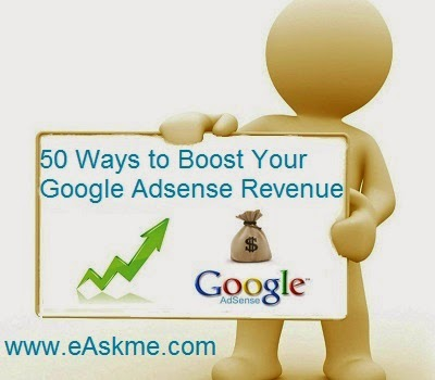 50 Ways to Boost Your Google Adsense Revenue : eAskme