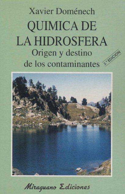 Química de la Hidrosfera: Origen y Destino de los Contaminantes   Xavier Doménech FreeLibros
