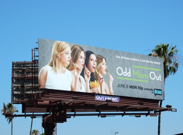 Odd Mom Out series premiere billboard