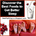 Discover the Best Foods to Get Better Sleep