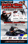THE 2012 IJSBA JETTRIBE LAKE PERRIS SEASON FINALS, AUG 25TH(SAT)