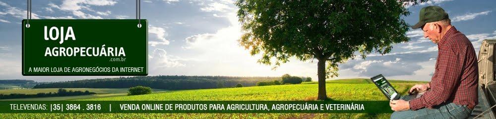 Loja Agropecuária: Produtos para Agricultura, Pecuária e Veterinária