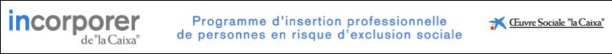 """Programme Incorporer d'insertion professionnelle de """"la Caixa"""""""
