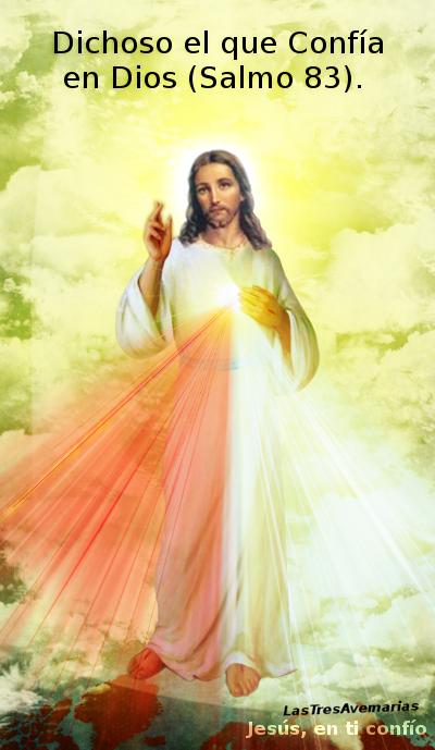 foto de jesus con frase del salmo 83  Dichoso el que Confía en Dios