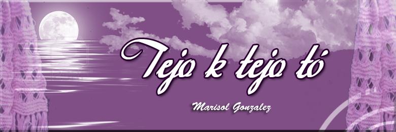 Tejo K Tejo Tó - Marisol González
