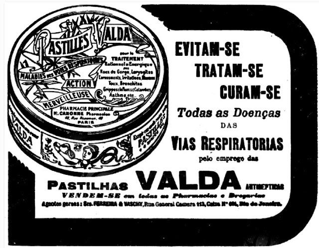 Propaganda das Pastilhas Valda em 1918 - pastilhas de sucesso no mercado brasileiro.