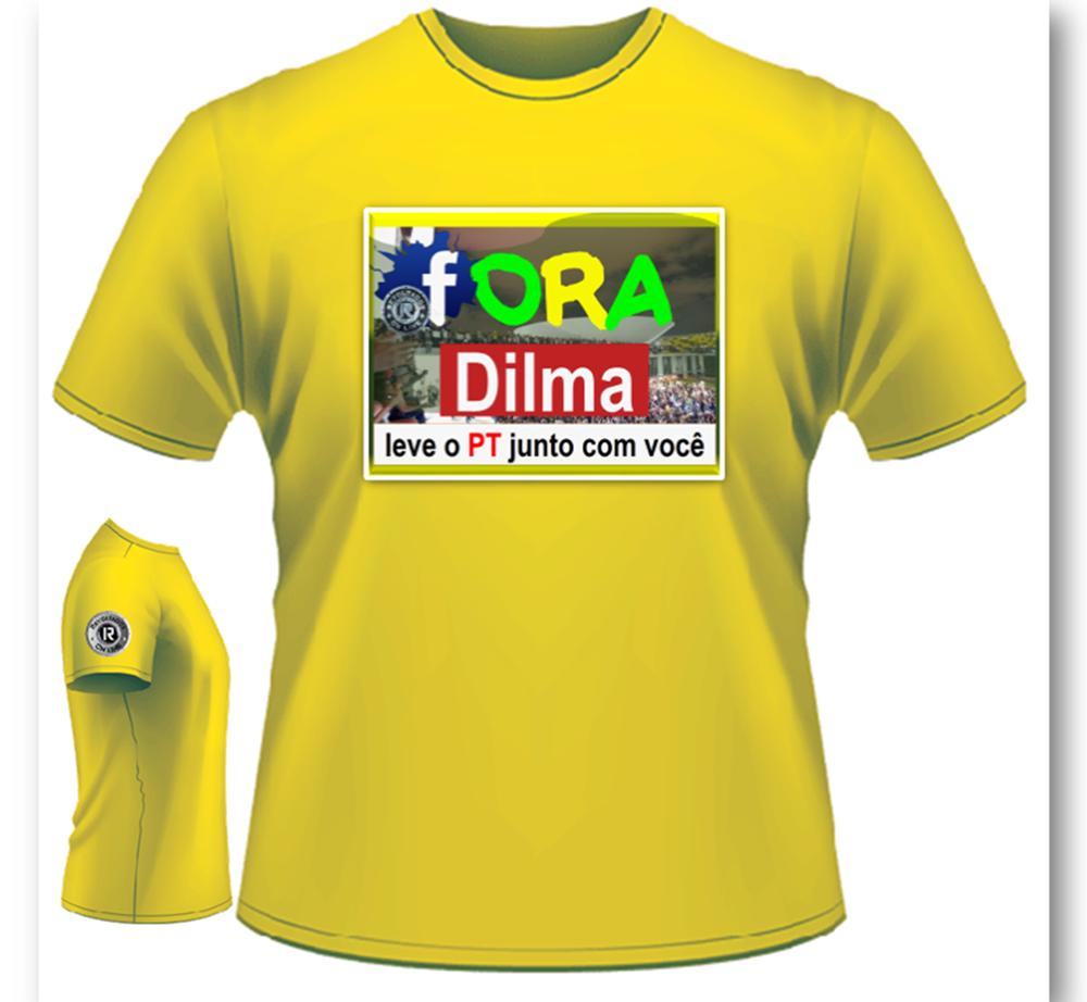 Camisetas FORA DILMA, LEVE O PT JUNTO COM VOCÊ