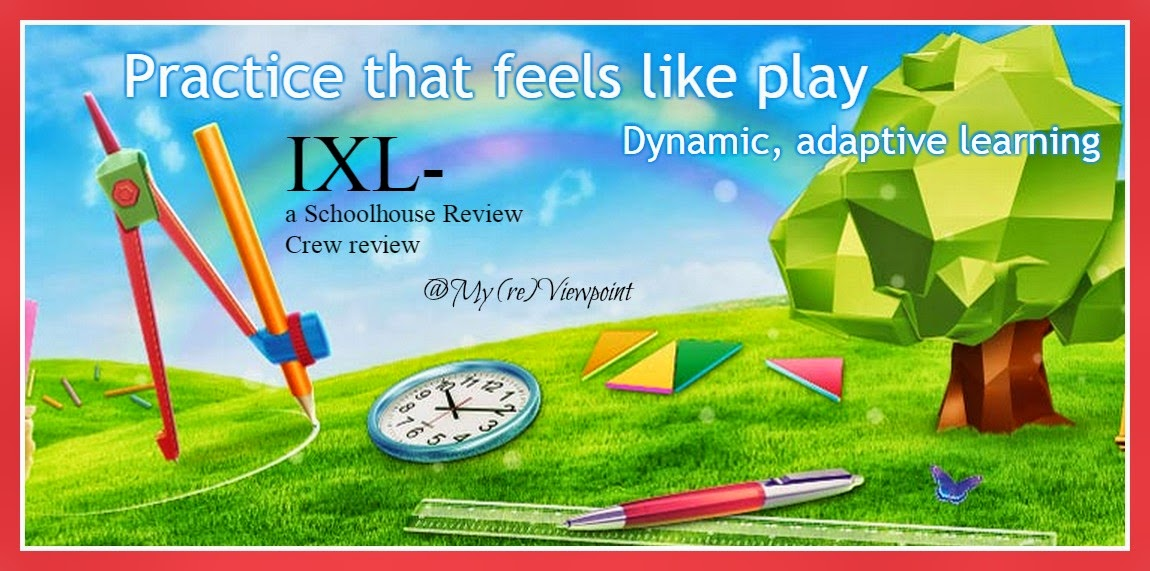 My (re)Viewpoint: Review of IXL