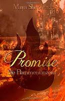 http://www.amazon.de/Die-Flamment%C3%A4nzerin-Promise-Maya-Shepherd/dp/1505548616/ref=sr_1_3_twi_2_pap?ie=UTF8&qid=1434198093&sr=8-3&keywords=promise
