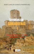 """""""SEMBLANZAS SANLUQUEÑAS 1"""" (Book Store, KDP, 2018)"""