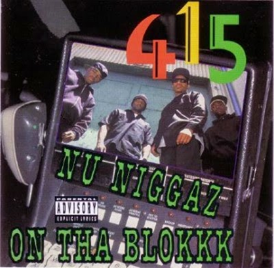 415 – Nu Niggaz On Tha Blokkk (1991) Flac