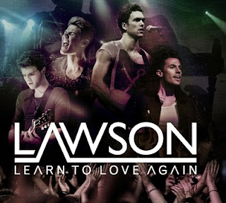 Learn To Love Again Lyrics - Lawson