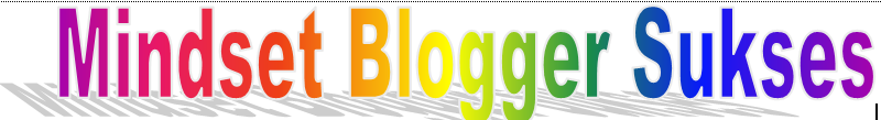 mindset blogger sukses