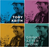 Toby Keith. Drinks After Work