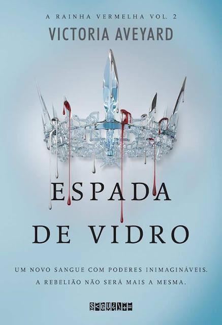 [Lançamento] Espada de Vidro | Victoria Aveyard