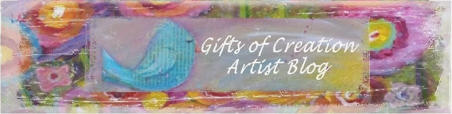 Gifts of Creation Artist Blog