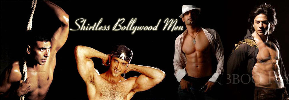 Shirtless Bollywood Men