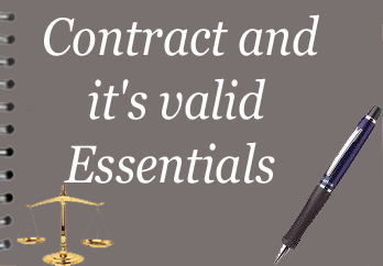 Contract and it's Valid Essentials - The Law Study