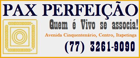 PAX PERFEIÇÃO - QUEM É VIVO SE ASSOCIA!