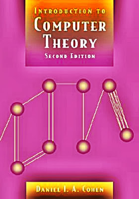Introduction to Computer Theory 2nd Edition by Daniel I. A. Cohen, James Ed. Cohen  PDF