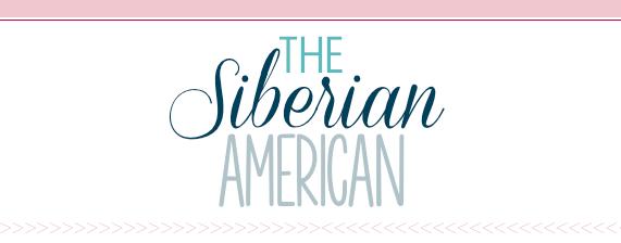 The Siberian American