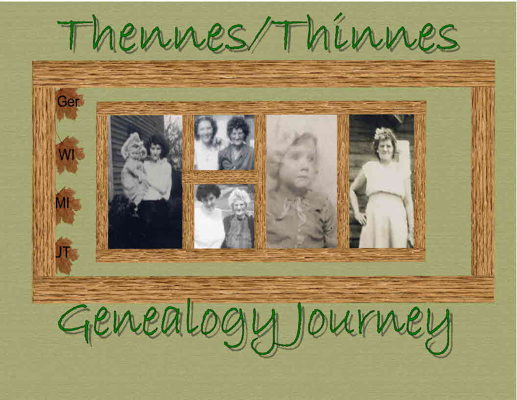 Thennes/Thinnes Family History