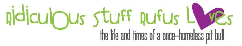 ridiculous stuff rufus loves