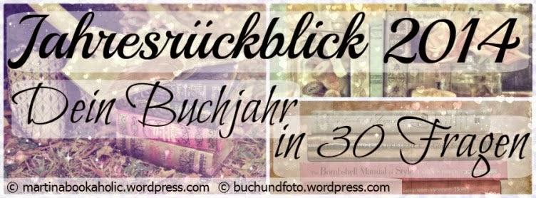 http://martinabookaholic.wordpress.com/2014/12/15/jahresstatistik-dein-buchjahr-in-30-fragen-2014/