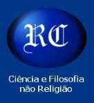 RACIONALISMO CRISTÃO - UMA FILOSOFIA PARA PARA O NOSSO TEMPO