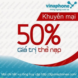 Vinaphone khuyến mãi 50% giá trị thẻ nạp ngày 29.05.2015