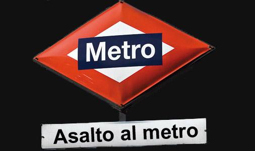Asalto al Metro