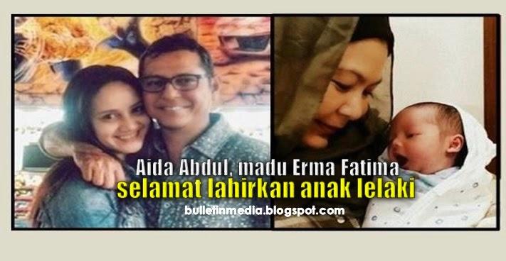 Aida Abdul, Madu Erma Fatima Selamat Lahirkan Anak Lelaki