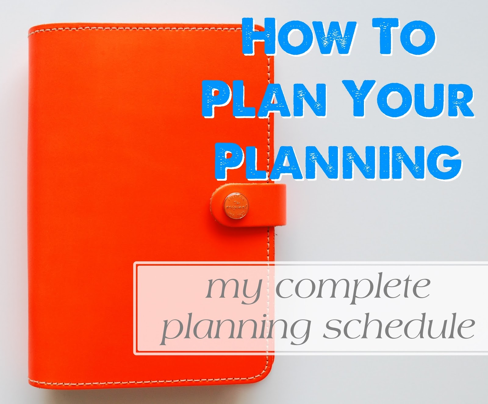 How to plan your planning and setup your planning routine