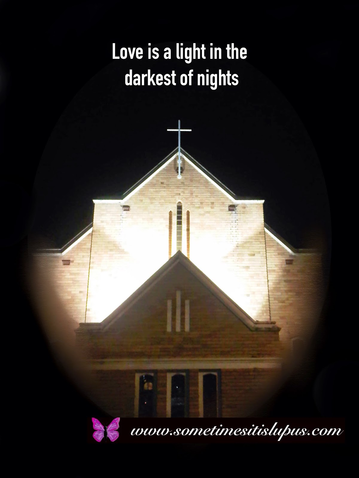 Image: Church lit up against night sky; Text: Love is a light in the darkest of nights