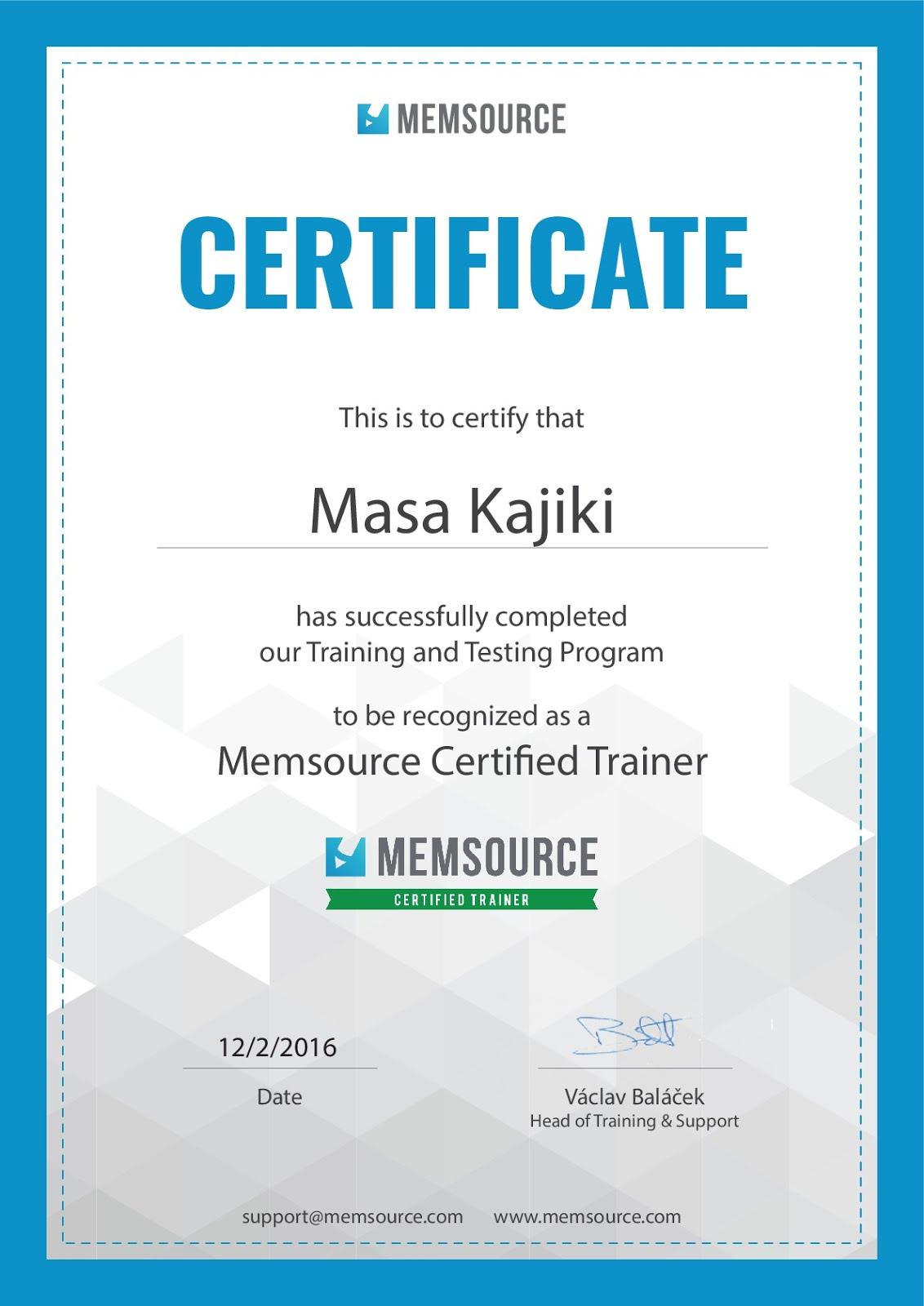 Certified Memsource Trainer/ Masa Kajiki