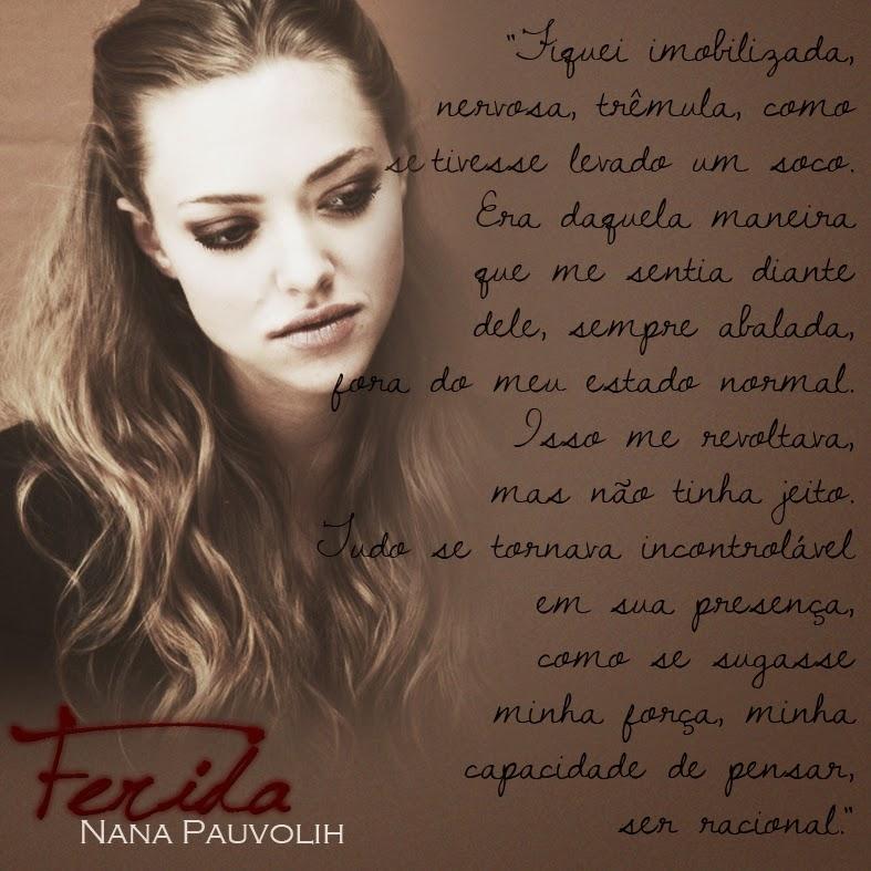 Livro Ferida - Nana Pauvolih - Amanda Seyfried