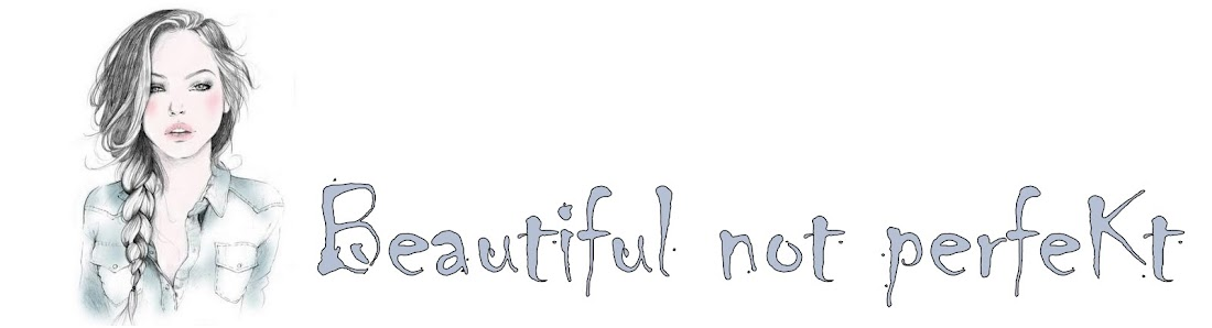 Beautiful not perfeKt