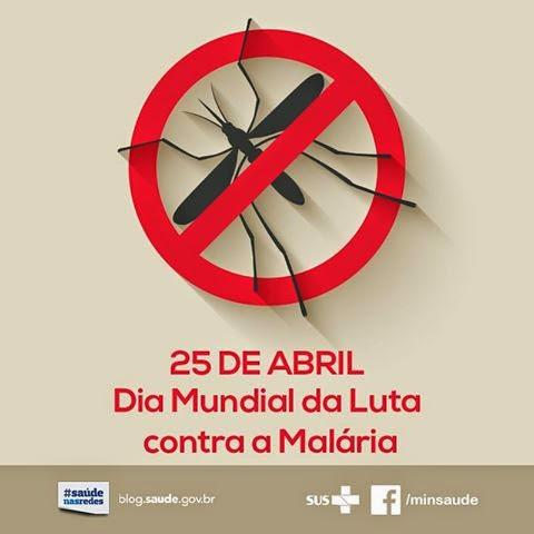 Dia  Mundial de Luta Contra a Malária - 25 de Abril