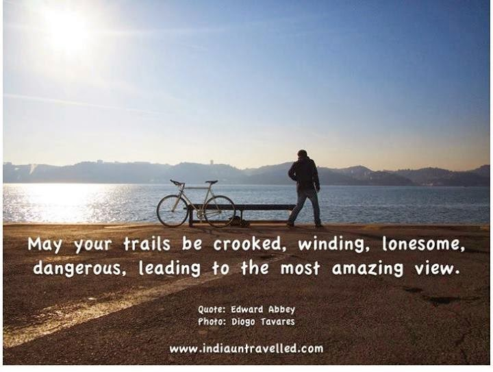 may your trails be crooked winding quote, inspiring travel quotes, travel quotation