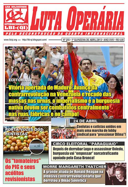LEIA A EDIÇÃO DO JORNAL LUTA OPERÁRIA, Nº 255, 1ª QUINZENA DE ABRIL/2013