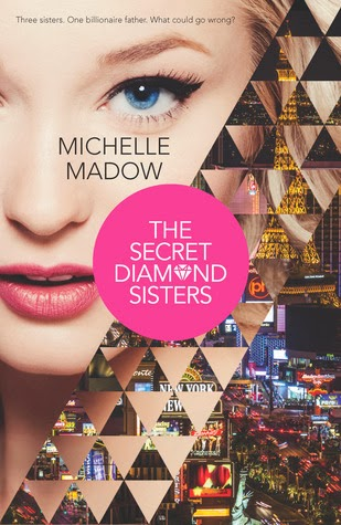 book cover of The Secret Diamond Sisters by Michelle Madow