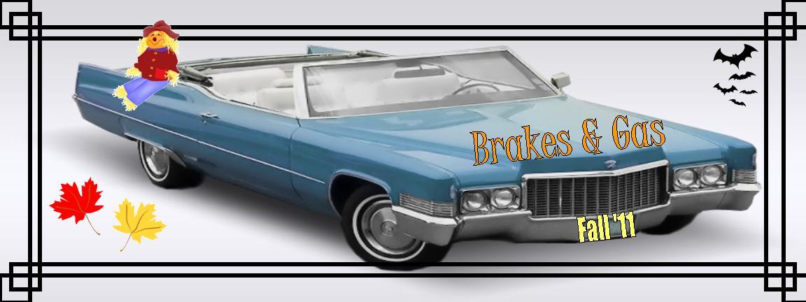 Brakes & Gas