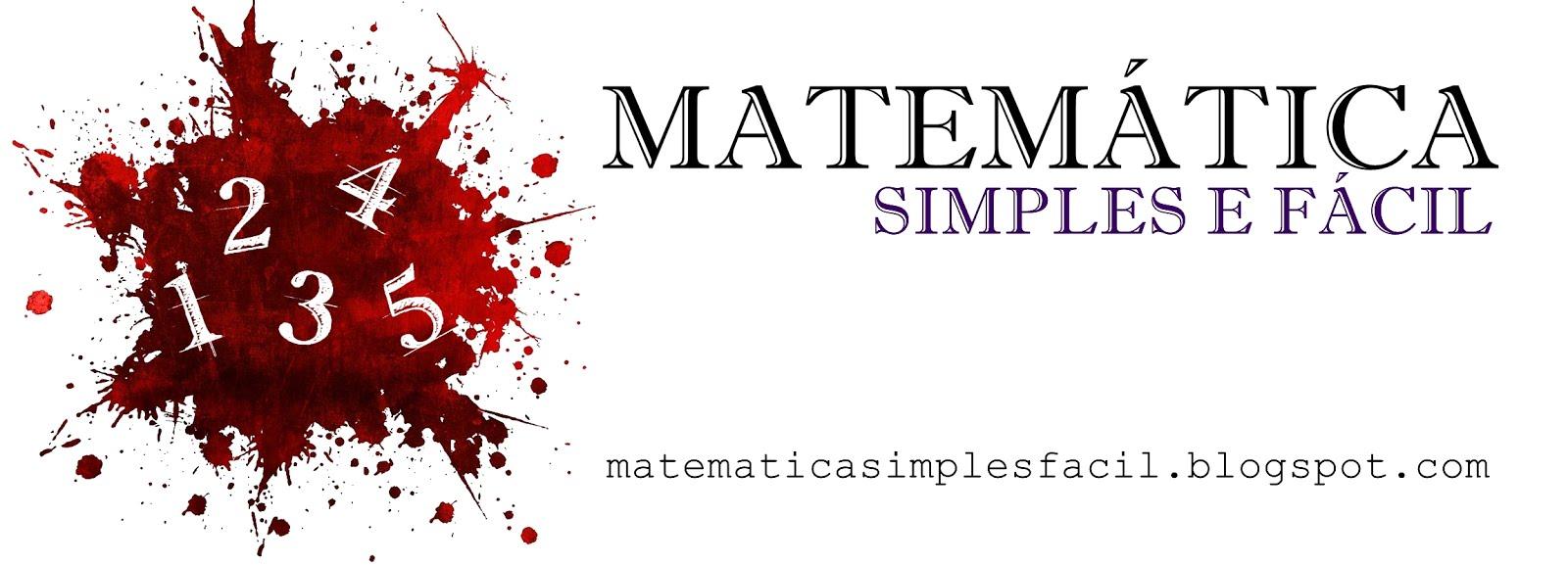 Matemática Simples e Fácil
