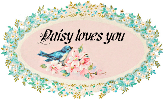 Daisy Loves You